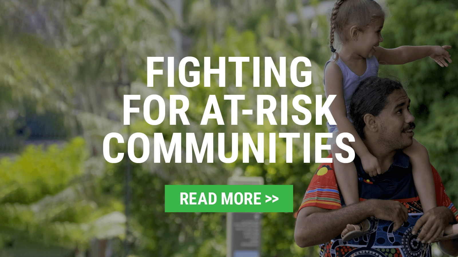 Fighting for at risk communities | Read more