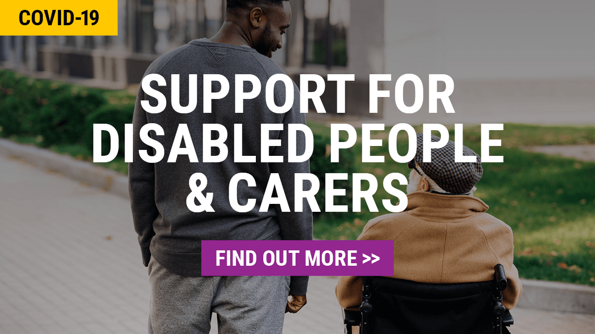 COVID19 | Support for Disabled People & Carers