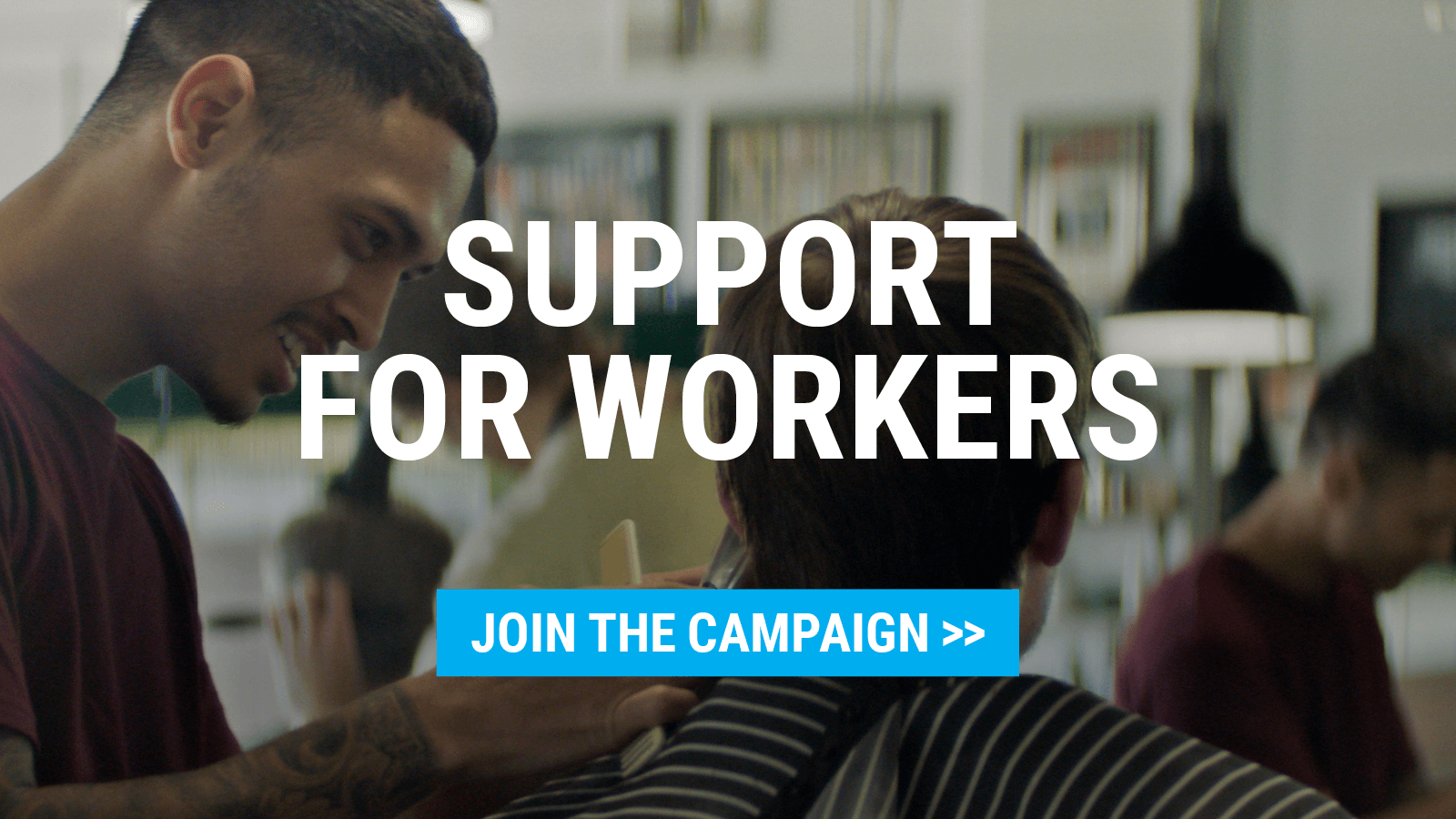 Support for workers | Join the campaign