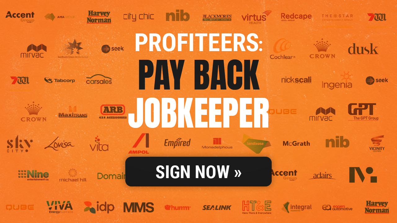 Profiteers - Pay Back Jobkeeper - Sign now