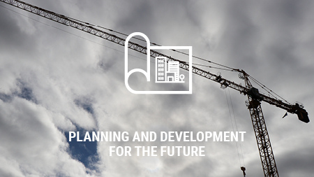 Planning and Development for the Future