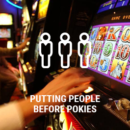 Putting People Before Pokies