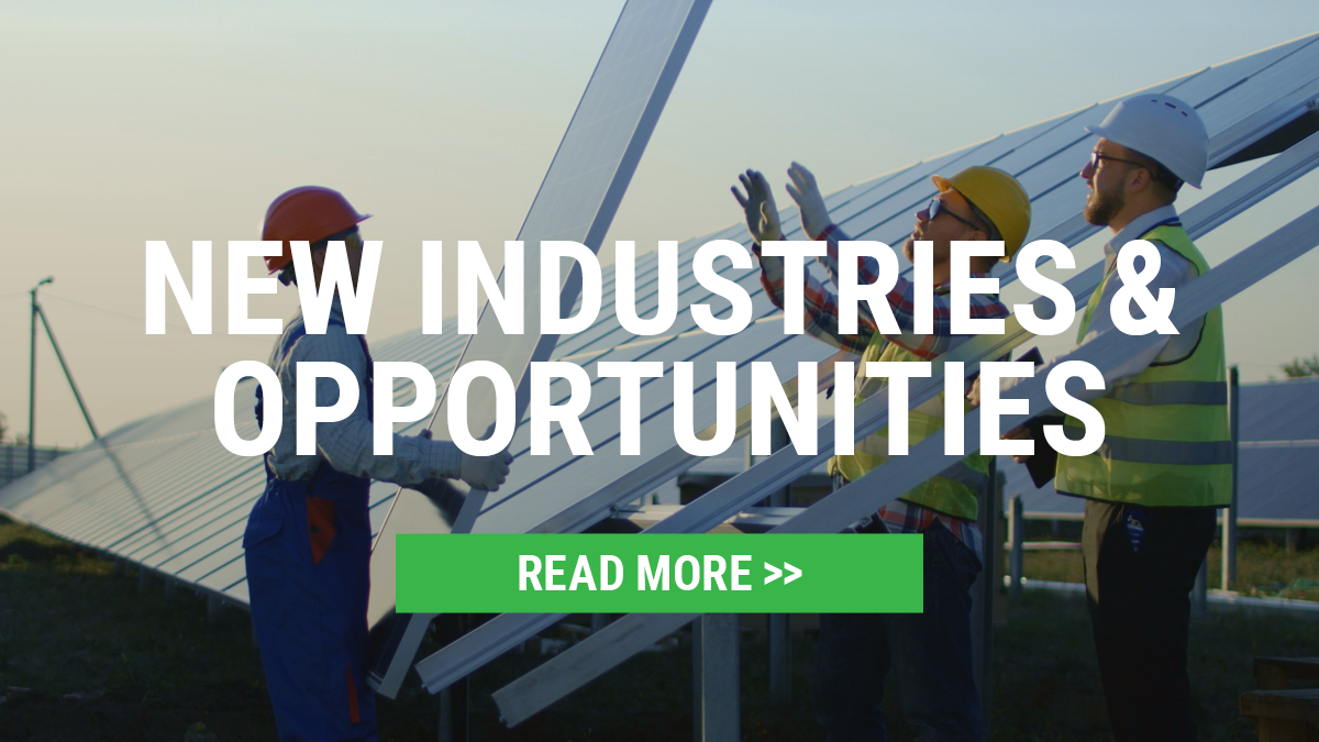 New Industries and Opportunities - Find Out More