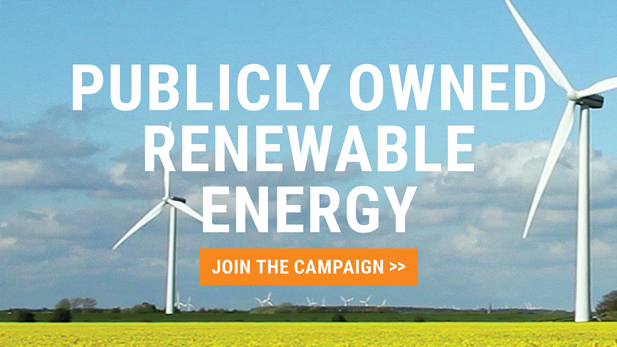Publicly owned renewable energy: join the campaign