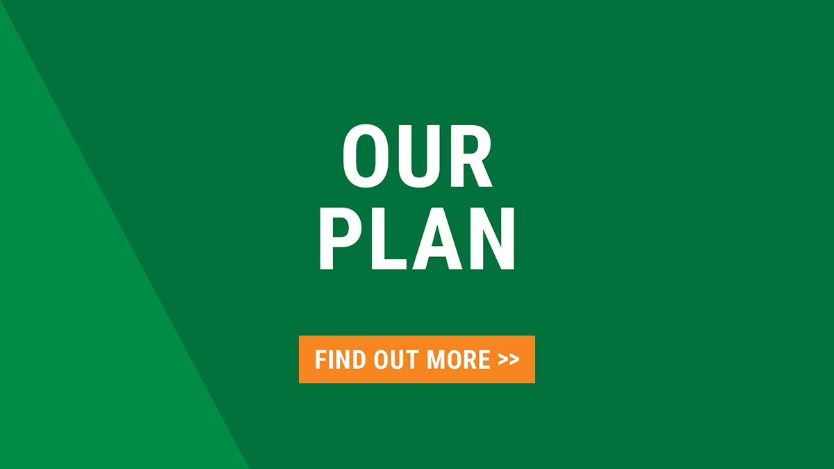 Our Plan: Find out more