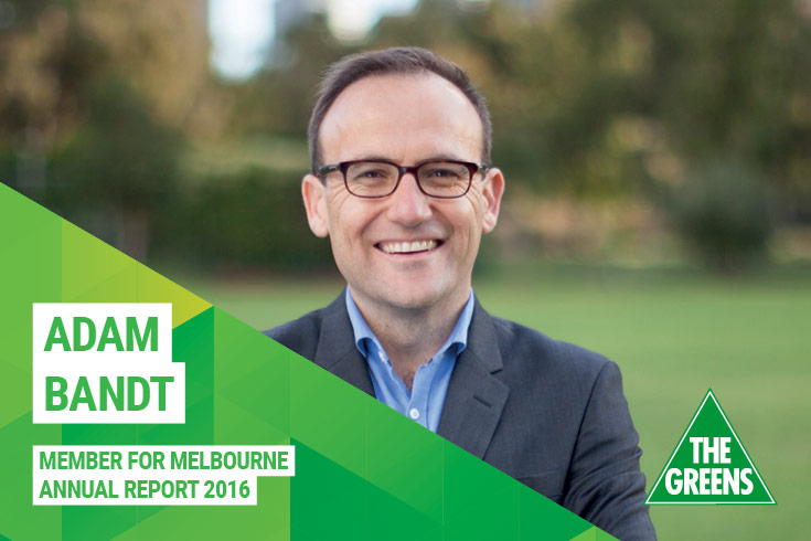 Adam Bandt, Annual Report 2016