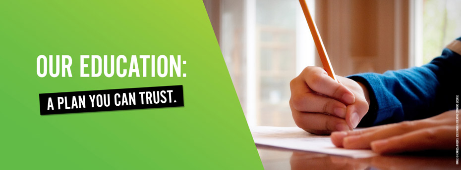 Our education: A plan you can trust.