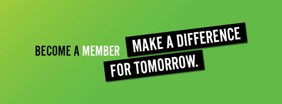 Become a member – Make a difference for tomorrow