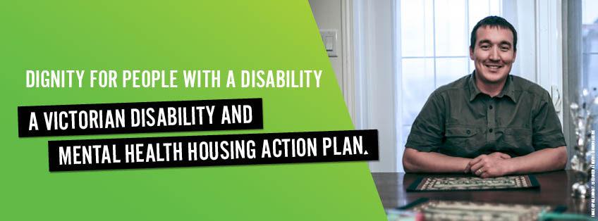 Victorian Disability and Mental Health Housing Action Plan