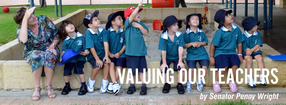Valuing our teachers by Senator penny Wright