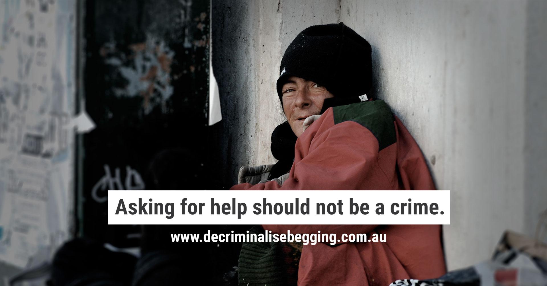 Decriminalise begging