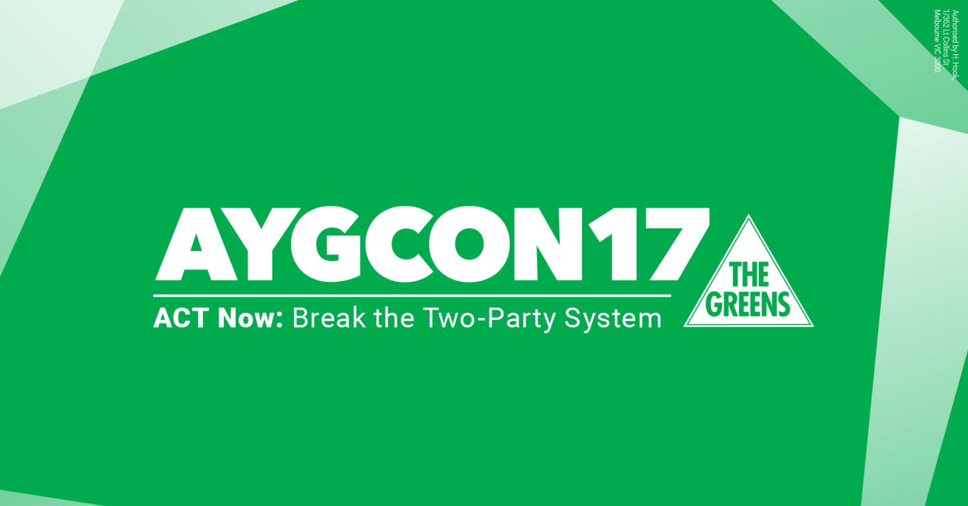 AYGCon17 - ACT Now: Break The Two-Party System